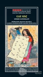 Sanatsal Resimli Kar Nine - Grimm Kardeşler