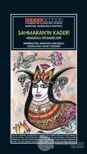 Sanatsal Resimli Şahmaran'ın Kaderi - Anadolu Efsaneleri