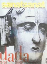 Sanat Sanat Sayı: 1Dada: 1916-1966