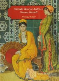 Sanatta Batı'ya Açılış ve Osman Hamdi (2 Cilt Takım) (Ciltli)