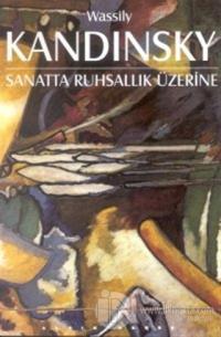 Sanatta Ruhsallık Üzerine %25 indirimli Wassily Kandinsky