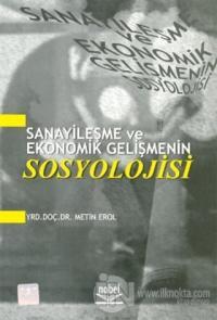 Sanayileşme ve Ekonomik Gelişmenin Sosyolojisi