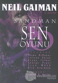 Sandman 5: Sen Oyunu