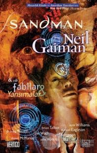 Sandman 6: Fabllar ve Yansımalar Neil Gaiman