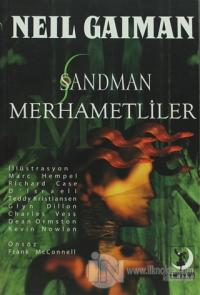 Sandman 9: Merhametliler