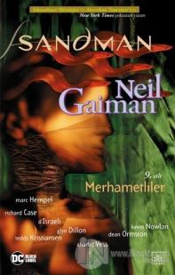 Sandman 9: Merhametliler Neil Gaiman
