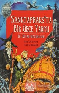 Sanktapraks'ta Bir Gece Yarısı Uç Diyar Maceraları 3. Kitap