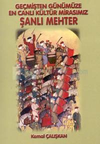 Şanlı Mehter: Geçmişten Günümüze En Canlı Kültür Mirasımız