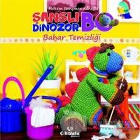 Şanslı Dinozor Bo Bahar Temizliği