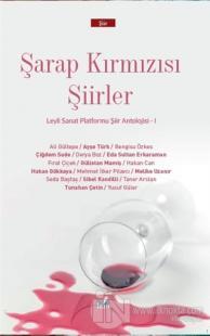 Şarap Kırmızısı Şiirler