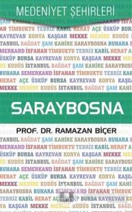 Saraybosna - Medeniyet Şehirleri