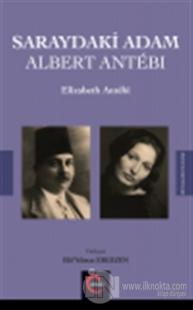 Saraydaki Adam Albert Antebi