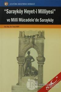 Sarayköy Heyet-i Milliyesi ve Milli Mücadele'de Sarayköy