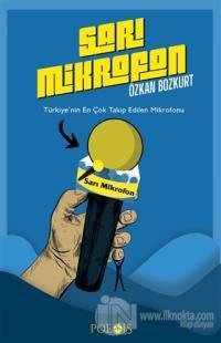 Sarı Mikrofon Özkan Bozkurt