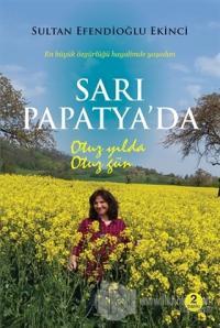 Sarı Papatya'da Otuz Yılda Otuz Gün