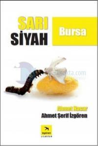 Sarı Siyah Bursa (İmzalı)