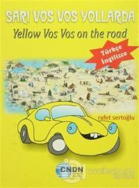 Sarı Vos Vos Yollarda / Yellow Vos Vos on the Road