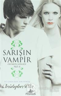 Sarışın Vampir No: 4 - Ölümün Gölgesi