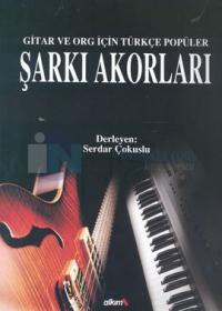 Şarkı Akorları Gitar ve Org İçin Türkçe Popüler