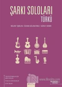 Şarkı Soloları: Türkü