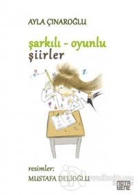 Şarkılı Oyunlu Şiirler Ayla Çınaroğlu
