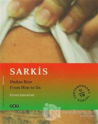 Sarkis: Ondan Bize - From Him to Us - Elvan Zabunyan