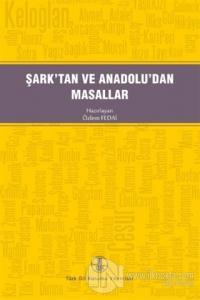 Şark'tan ve Anadolu'dan Masallar
