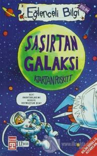 Şaşırtan Galaksi Eğlenceli Bilgi - 3