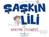 Şaşkın Lili ve Doktor Ziyareti Jedda Robaard