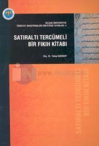 Satıraltı Tercümeli Bir Fıkıh Kitabı Yakup Karasoy