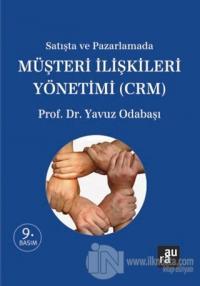 Satışta ve Pazarlamada Müşteri İlişkileri Yönetimi (CRM)