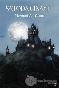 Şatoda Cinayet Mehmet Ali Yazan