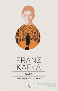 Şato %25 indirimli Franz Kafka