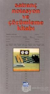 Satranç Notasyon ve Çözümleme Kitabı