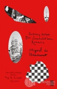 Satranç Ustası Don Sandalio'nun Romanı Miguel de Unamuno