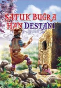 Satuk Buğra Han Destanı