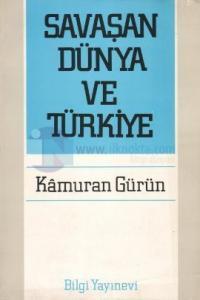 Savaşan Dünya ve Türkiye