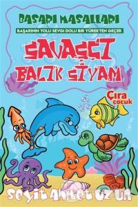 Savaşçı Balık Siyam Seyit Ahmet Uzun