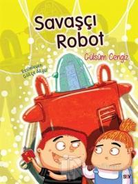 Savaşçı Robot (Renkli Resimli Büyük Boy
