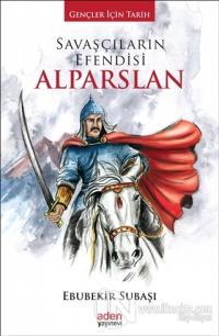 Savaşçıların Efendisi Alparslan (Ciltli)