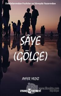Saye - Gölge