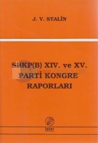 SBKP (B) 14. ve 15. Parti Kongre Raporları