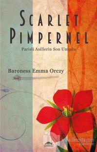 Scarlet Pimpernel %25 indirimli Baroness Emma Orczy