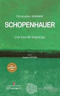 Schopenhauer: Çok Kısa Bir Başlangıç
