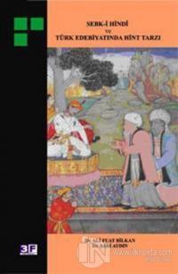Sebk-i Hindi ve Türk Edebiyatında Hint Tarzı