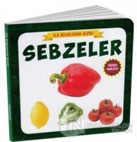 Sebzeler - İlk Bilgilerim Dizisi (Ciltli)