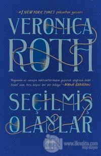 Seçilmiş Olanlar (Ciltli) Veronica Roth
