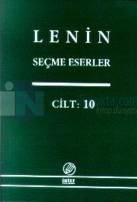 Seçme Eserler Cilt: 10Komünist Enternasyonal