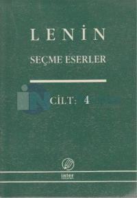 Seçme Eserler Cilt: 4Gericilik ve Yeniden Yükseliş Yılları 1908-1914