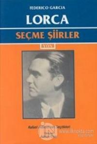 Seçme Şiirler (Federico Garcia Lorca)